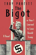 The Bigot