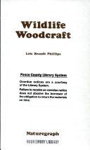 Wildlife Woodcraft