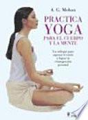 Practica yoga para el cuerpo y la mente