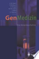 Gen Medizin