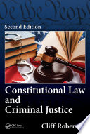 Constitutional Law and Criminal Justice  Second Edition
