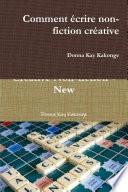 Comment   crire non fiction cr  ative