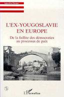 L'ex-Yougoslavie en Europe