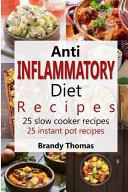 Anti   Inflammatory Diet Recipes  1   25 Slow Cooker Recipes 25 Instant Pot Recipes