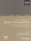Ice Manual Of Geotechnical Engineering Geotechnical Engineering Principles Problematic Soils And Site Investigation