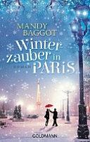 Winterzauber in Paris : Roman