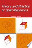 Theory and Practice of Solid Mechanics