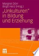 """""""Unkulturen"""" in Bildung und Erziehung"""