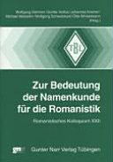 Zur Bedeutung der Namenkunde f  r die Romanistik