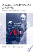 Book In Brief  Rethinking Muslim Women   The Veil