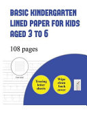 Basic Kindergarten Lined Paper for Kids Aged 3 to 6  tracing Letters