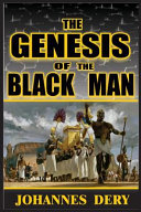 The Genesis of the Black Man