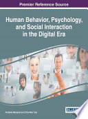 Human Behavior, Psychology, and Social Interaction in the Digital Era