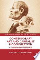 Contemporary Art And Capitalist Modernization