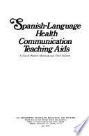 Spanish Language Health Communication Teaching Aids