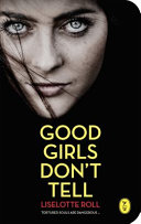 Good Girls Don't Tell Stabbed To Death Scalded With Hot Water