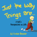 Just The Way Things Are Book