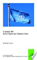 illustration L'article 103 de la Charte des Nations Unies