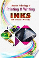 Modern Technology of Printing   Writing Inks  with Formulae   Processes  2nd Revised Edition