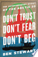 Don t Trust  Don t Fear  Don t Beg Book PDF