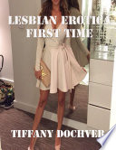 Lesbian Erotica: First Time