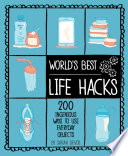 World s Best Life Hacks