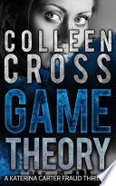 Legal Thriller  Game Theory  A Katerina Carter Legal Psychological Thriller