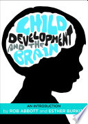 Child Development and the Brain