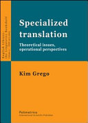 Specialized translation. Theoretical issues, operational perspectives