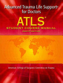 ATLS  Advanced Trauma Life Support for Doctors