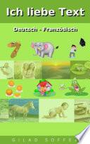 Ich liebe Text Deutsch   Franz    sisch