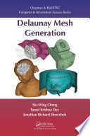 Delaunay Mesh Generation