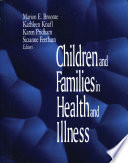 Children and Families in Health and Illness