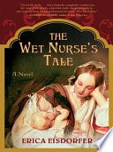 The Wet Nurse s Tale