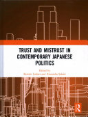 Trust and Mistrust in Contemporary Japanese Politics