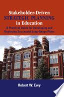 Stakeholder driven Strategic Planning in Education