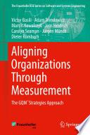 Aligning Organizations Through Measurement