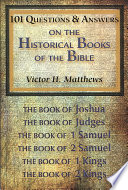 101 Questions and Answers on the Historical Books of the Bible