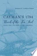 Cayman's 1794 Wreck of the Ten Sail