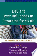Deviant Peer Influences in Programs for Youth Book PDF