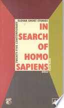 In Search Of Homo Sapiens : thinking and writing of the slovak intelligentsia....