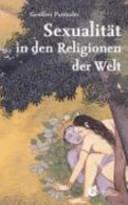 Sexualität in den Religionen der Welt