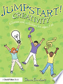 Jumpstart! Creativity : any primary teacher can do...