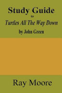 Study Guide to Turtles All the Way Down by John Green