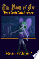 The Book Of Em The Last Gatekeeper