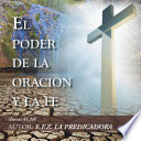 El Poder De La Oraci  n Y La Fe