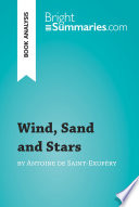 Wind  Sand and Stars by Antoine de Saint Exup  ry  Book Analysis
