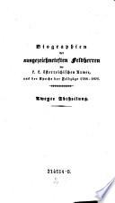 Biographien der ausgezeichnetesten Feldherren der k k    sterreichischen Armee  aus der Epoche der Feldz  ge 1788 1821 nebst treuen Abbildungen derselben