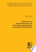 Förderung von Unternehmertum und Unternehmensgründungen an deutschen Hochschulen