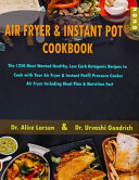 Air Fryer And Instant Pot Cookbook 2020